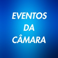 EVENTOS CÂMARA